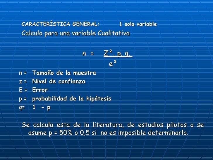 <ul><ul><li>CARACTERÍSTICA GENERAL:   1 sola variable </li></ul></ul><ul><ul><li>Calculo para una variable Cualitativa </l...