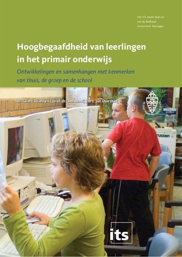 Het ITS maakt deel uit van de Radboud Universiteit Nijmegen  Hoogbegaafdheid van leerlingen in het primair onderwijs Ontwi...
