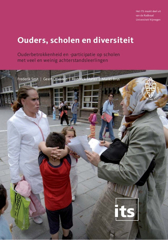 Het ITS maakt deel uit van de Radboud Universiteit Nijmegen  Ouders, scholen en diversiteit Ouderbetrokkenheid en -partici...