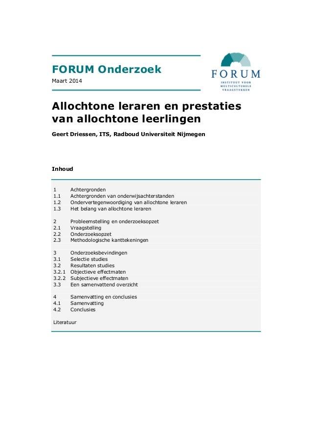 FORUM Inhoud 1 Achtergronden 1.1 Achtergronden van onderwijsachterstanden 1.2 Ondervertegenwoordiging van allochtone lerar...