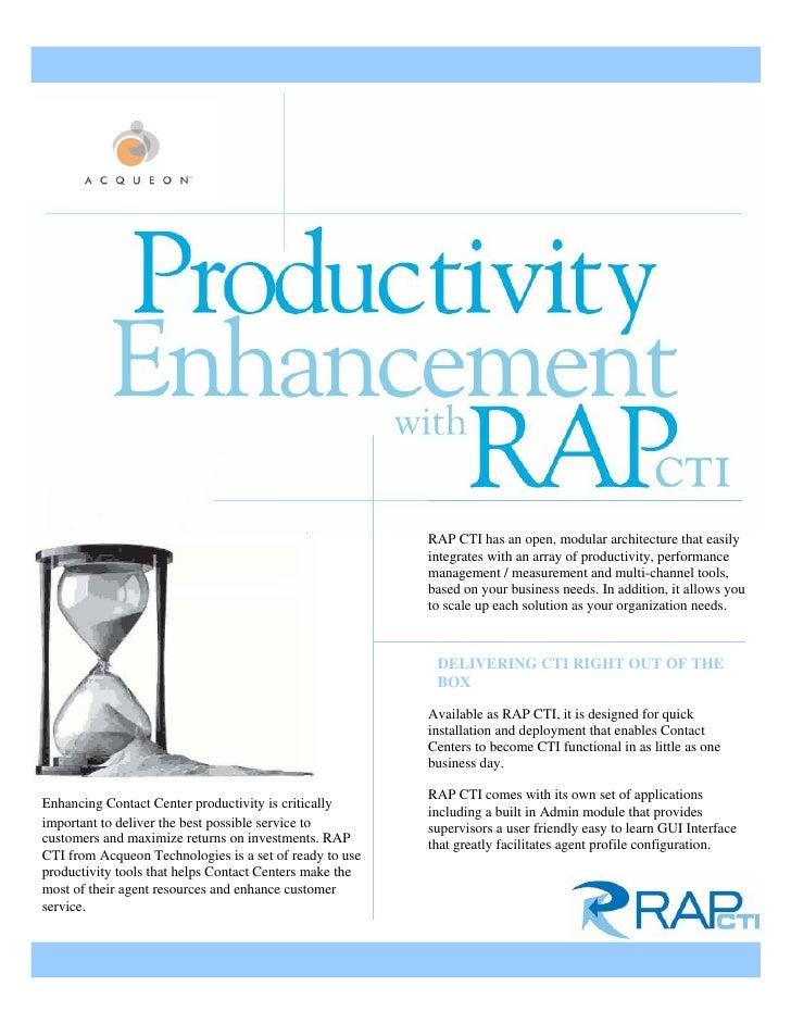 RAP CTI has an open, modular architecture that easily                                                          integrates ...
