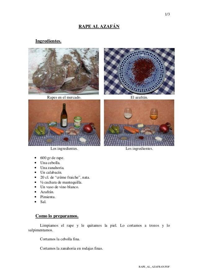1/3 RAPE_AL_AZAFRAN.PDF RAPE AL AZAFÁN Ingredientes. Rapes en el mercado. El azafrán. Los ingredientes. Los ingredientes. ...