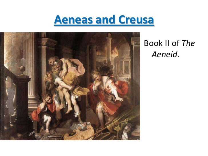 aeneas and creusa relationship questions
