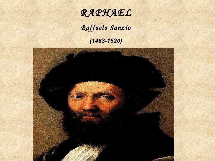 RAPHAEL   Raffaelo Sanzio   (1483-1520)
