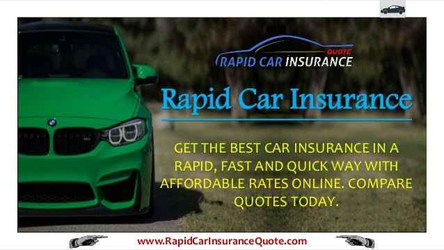 Get Insurance Quotes >> Get Rapid Fast And Quick Car Insurance Quote Online