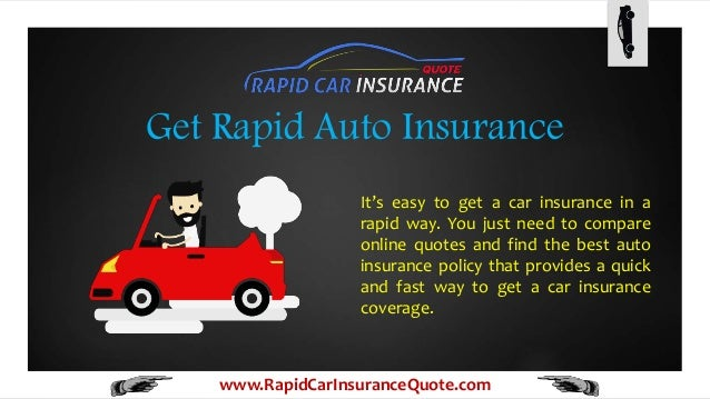 Car Insurance Quotes Online >> Get Rapid Fast And Quick Car Insurance Quote Online
