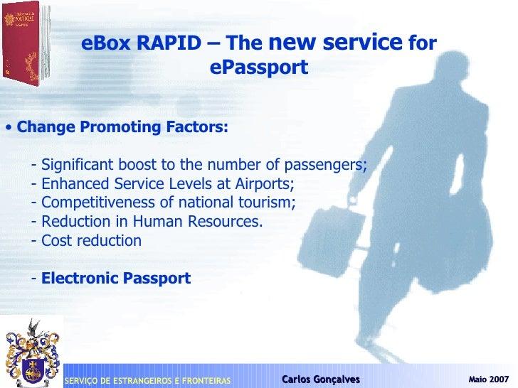<ul><li>eBox RAPID – The  new service  for </li></ul><ul><li>ePassport </li></ul><ul><li>Change Promoting Factors: </li></...