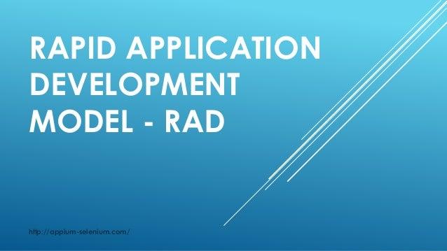RAPID APPLICATION DEVELOPMENT MODEL - RAD http://appium-selenium.com/
