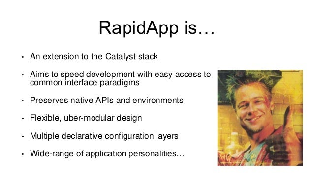 RapidApp - YAPC::NA 2014 Slide 3