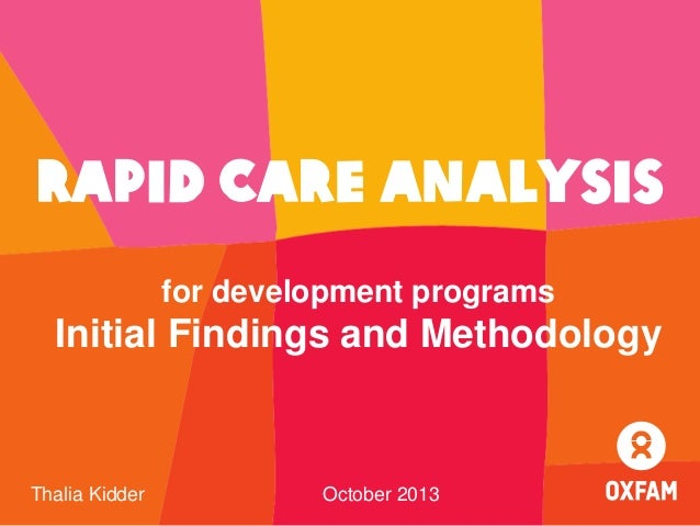Rapid Care Analysis for development programs  Initial Findings and Methodology  Thalia Kidder  October 2013