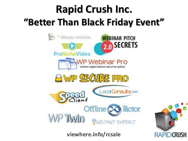 """Rapid Crush Inc. """"Better Than Black Friday Event""""  viewhere.info/rcsale"""