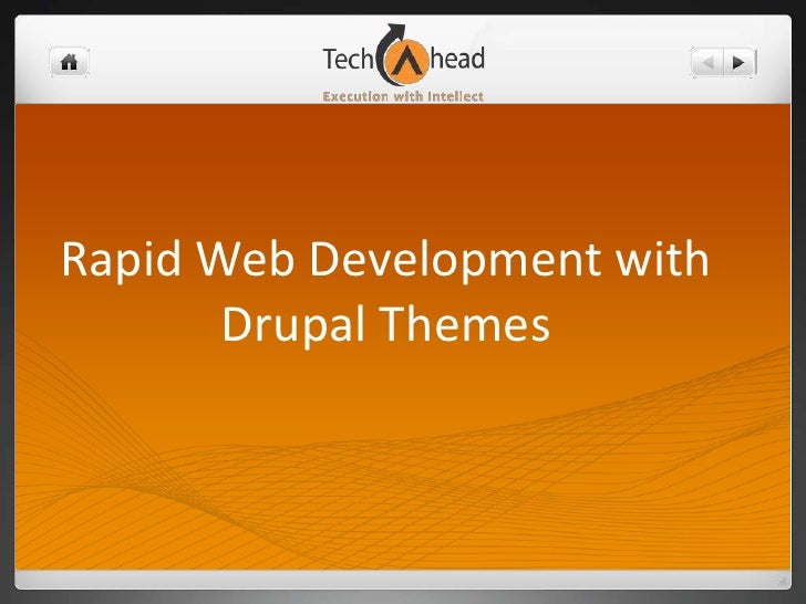 Rapid Web Development with       Drupal Themes