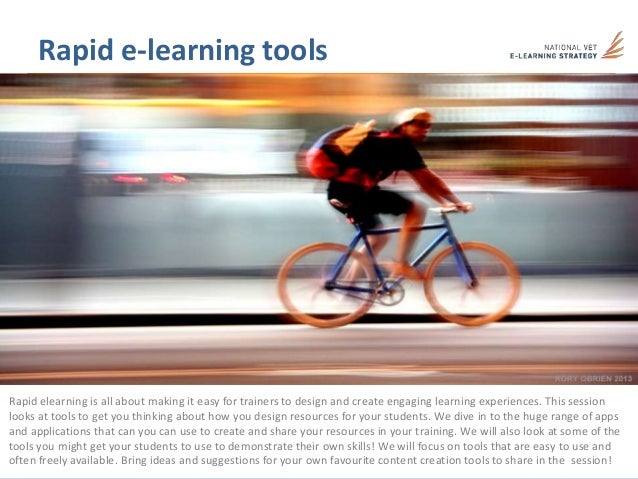 Rapid e-learning toolsRapid elearning is all about making it easy for trainers to design and create engaging learning expe...