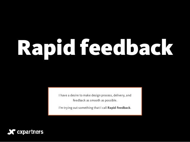 Rapid feedback  I have a desire to make design process, delivery, and  feedback as smooth as possible.  I'm trying out som...