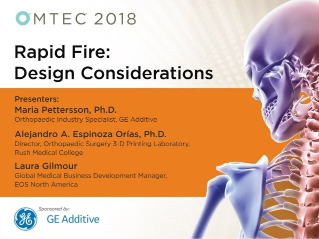 Easing the Secondary Production Process During the Design Stage Maria Pettersson, Ph.D., Orthopedic Industry Specialist fo...
