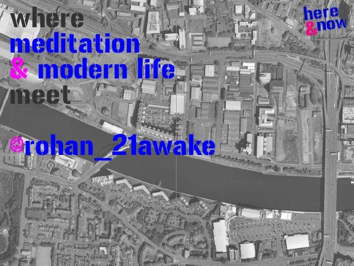 where meditation & modern life meet @rohan_21awake