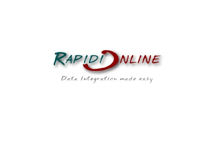 Agenda ›   Company Profile & Values ›   What is RapidiOnline? ›   Products ›   Supported Systems and Databases ›   Demo: S...
