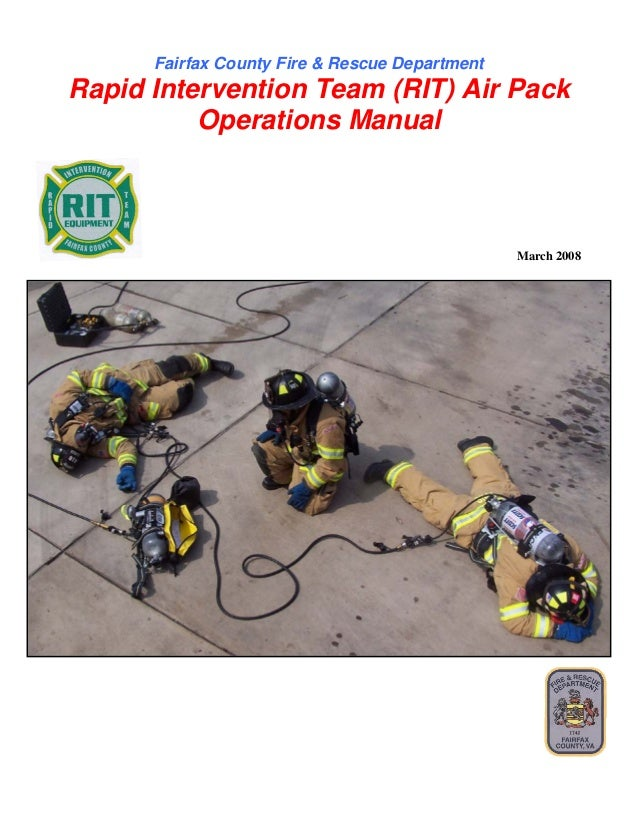 Fairfax County Fire & Rescue Department Rapid Intervention Team (RIT) Air Pack  Operations Manual  March 2008