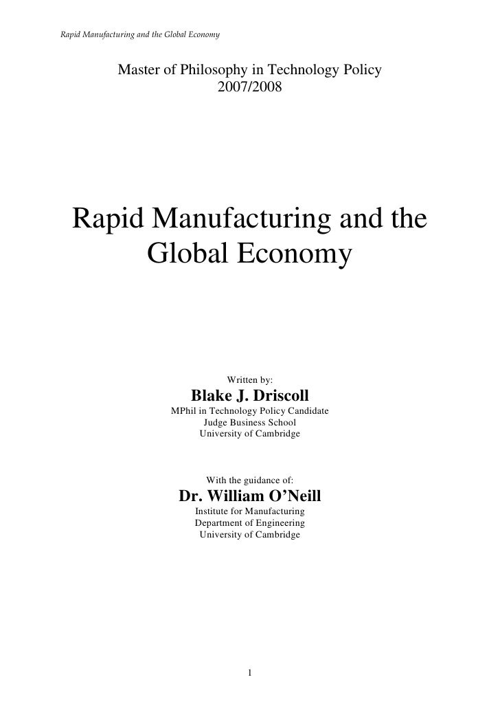 Rapid Manufacturing and the Global Economy               Master of Philosophy in Technology Policy                        ...