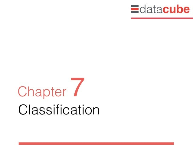Classification Chapter 7