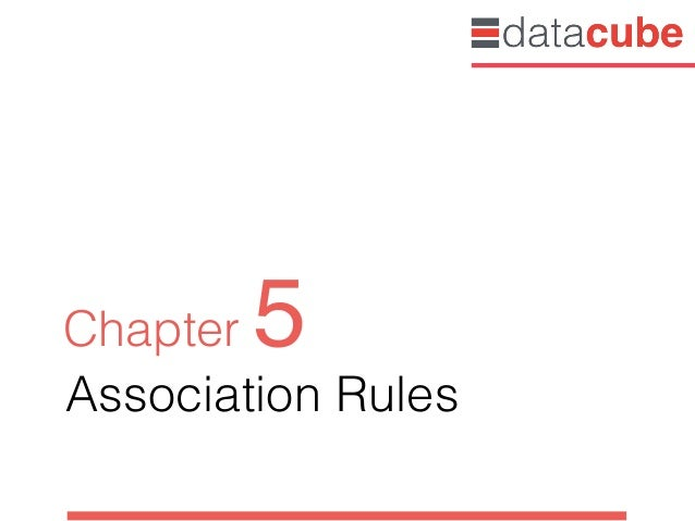 Association Rules Chapter 5