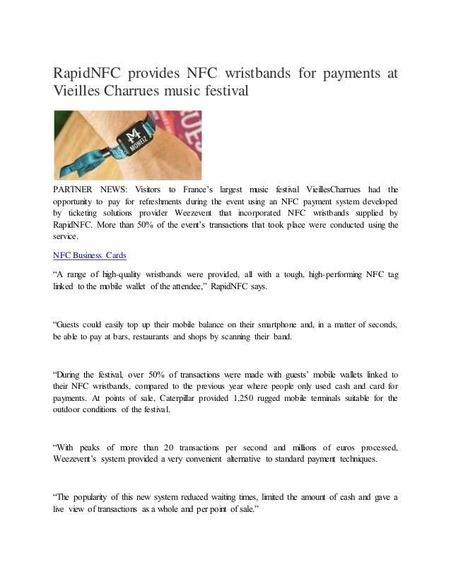Rapid nfc provides nfc wristbands for payments at vieilles charrues m rapidnfc provides nfc wristbands for payments at vieilles charrues music festival partner news visitors to reheart