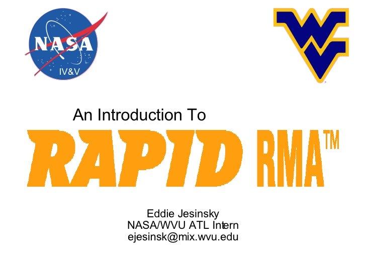 Eddie Jesinsky NASA/WVU ATL Intern [email_address] An Introduction To IV&V ATL