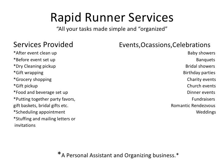 """Rapid Runner Services""""All your tasks made simple and """"organized""""<br />Services Provided                        Events,Ocas..."""