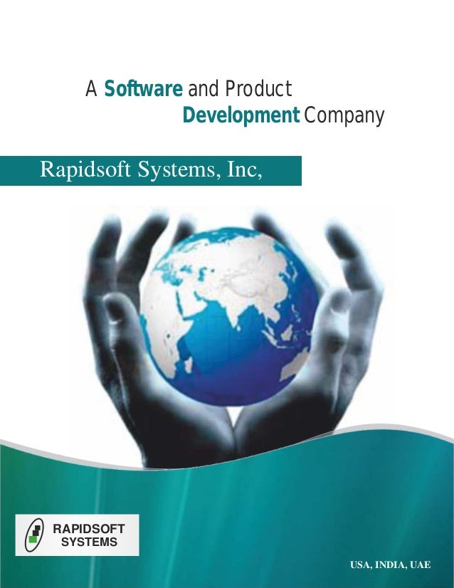 A Software and Product Development Company  Rapidsoft Systems, Inc,  RAPIDSOFT SYSTEMS USA, INDIA, UAE