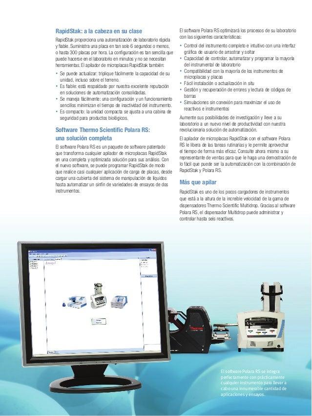 El software Polara RS se integra perfectamente con prácticamente cualquier instrumento para llevar a cabo una innumerable ...