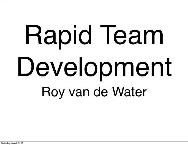 Rapid team development