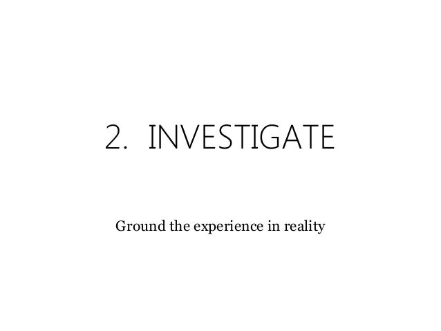 3. ILLUSTRATE Visualize the experience for a common understanding