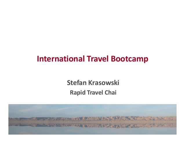 International Travel Bootcamp Stefan Krasowski Rapid Travel Chai