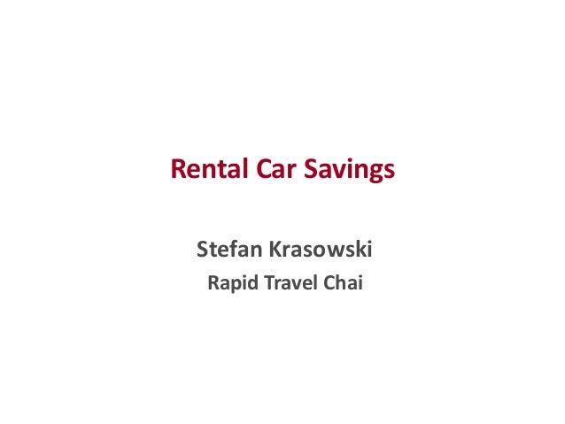 Rental Car Savings Stefan Krasowski Rapid Travel Chai