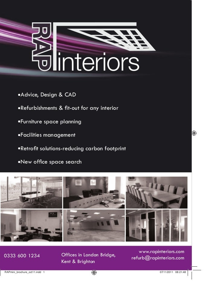 Advice, Design & CAD           Refurbishments & fit-out for any interior           Furniture space planning           Facil...