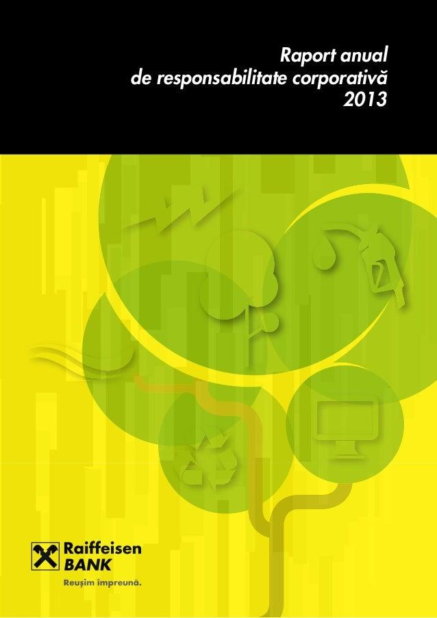 ( Raport anual de responsabilitate corporativ` 2013