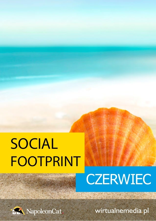 SOCIAL FOOTPRINT CZERWIEC