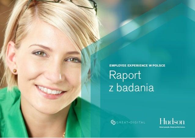 EMPLOYEE EXPERIENCE W POLSCE Raport z badania
