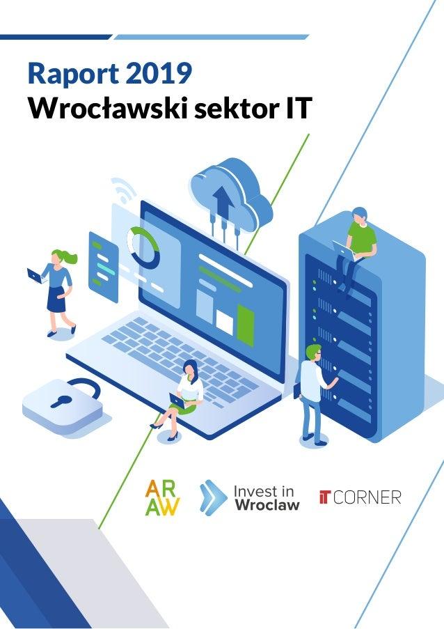 Raport 2019 Wrocławski sektor IT