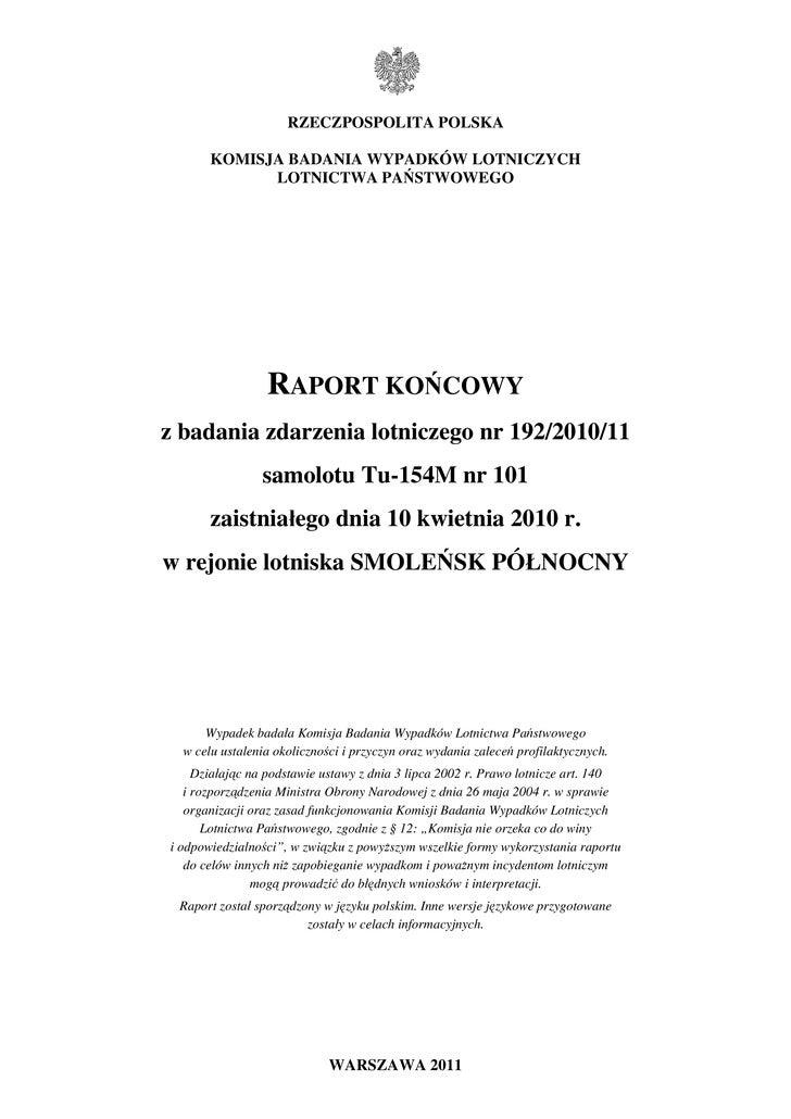 RZECZPOSPOLITA POLSKA       KOMISJA BADANIA WYPADKÓW LOTNICZYCH             LOTNICTWA PAŃSTWOWEGO                 RAPORT K...