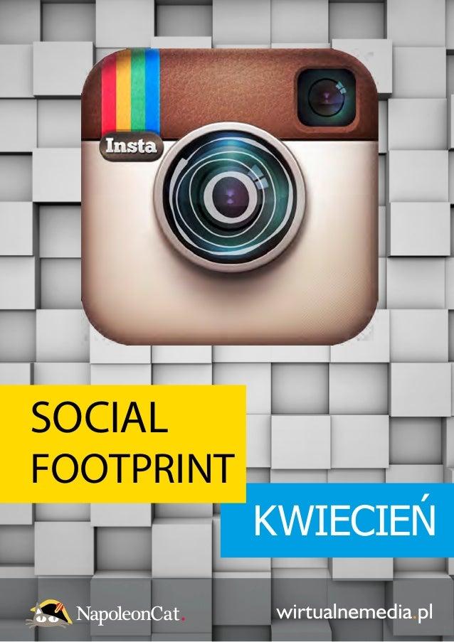 SOCIAL FOOTPRINT KWIECIEŃ