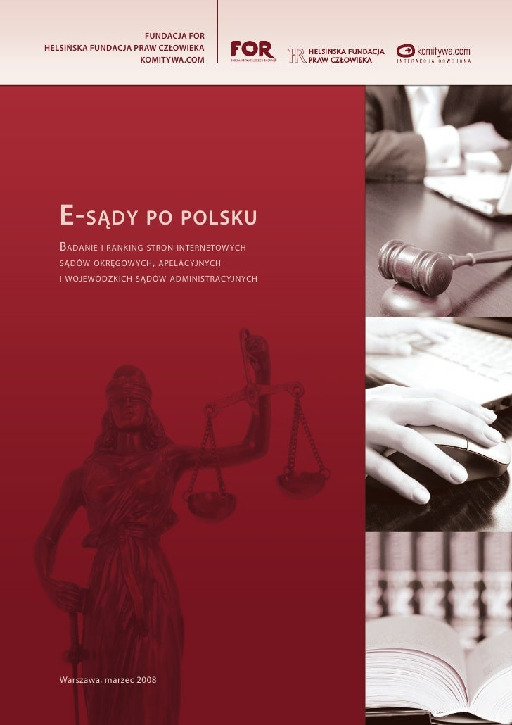 fundacja for Helsińska fundacja praw człowieka                     komitywa.com        E-sądy po polsku    Badanie i ranki...
