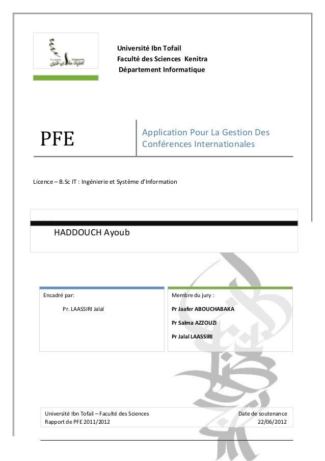 Université Ibn Tofail Faculté des Sciences Kenitra Département Informatique PFE Application Pour La Gestion Des Conférence...
