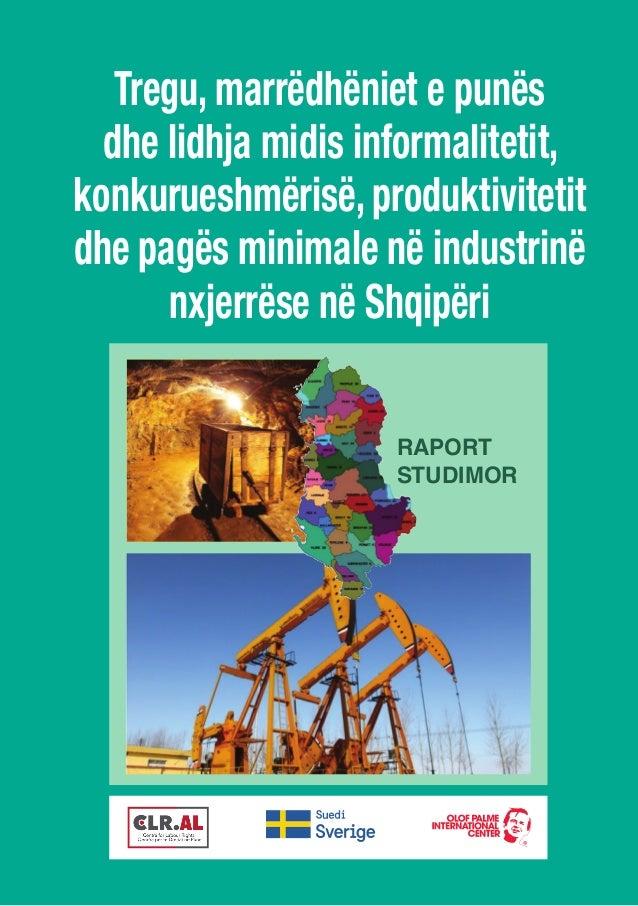 Tregu, marrëdhëniet e punës dhe lidhja midis informalitetit, konkurueshmërisë, produktivitetit dhe pagës minimale në indus...