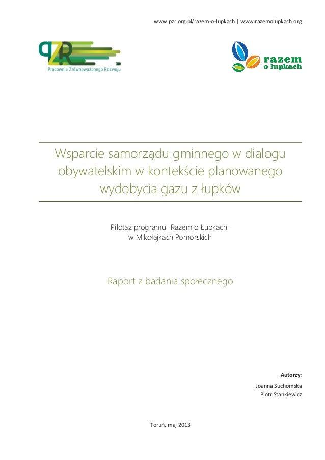 www.pzr.org.pl/razem-o-lupkach | www.razemolupkach.org  Wsparcie samorządu gminnego w dialogu obywatelskim w kontekście pl...