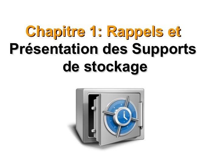 Chapitre 1: Rappels et  Présentation des Supports  de stockage http://boutitimehdi.jimdo.com
