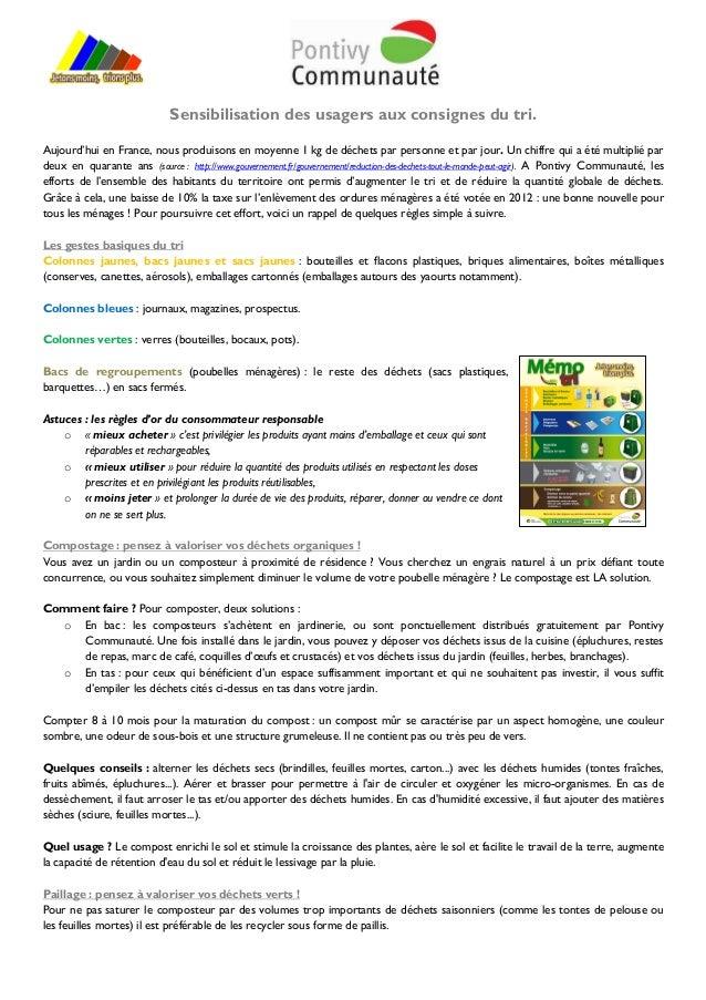 Sensibilisation des usagers aux consignes du tri.Aujourd'hui en France, nous produisons en moyenne 1 kg de déchets par per...
