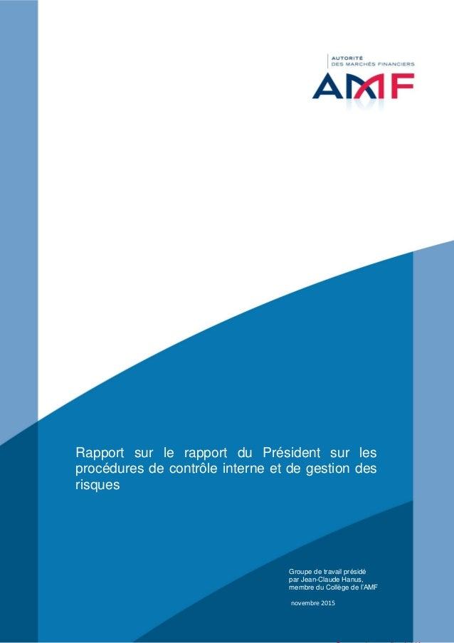 Rapport sur le rapport du Président sur les procédures de contrôle interne et de gestion des risques Groupe de travail pré...