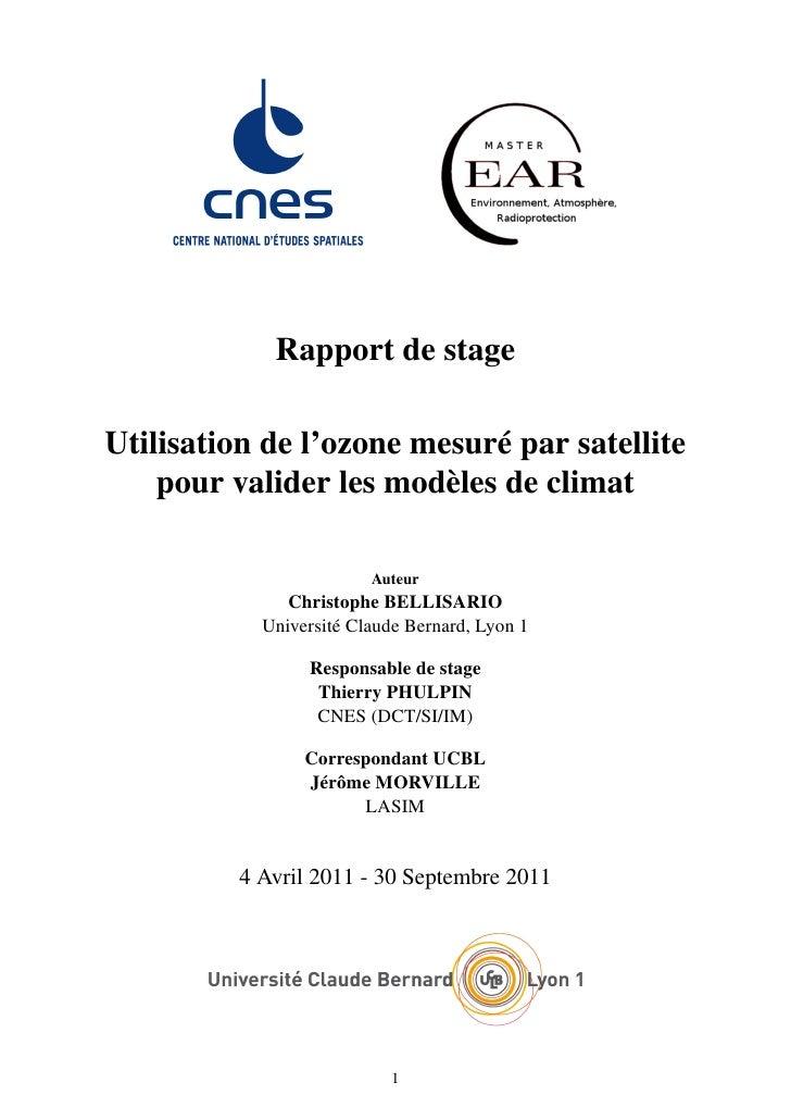 Rapport de stageUtilisation de l'ozone mesuré par satellite    pour valider les modèles de climat                        A...