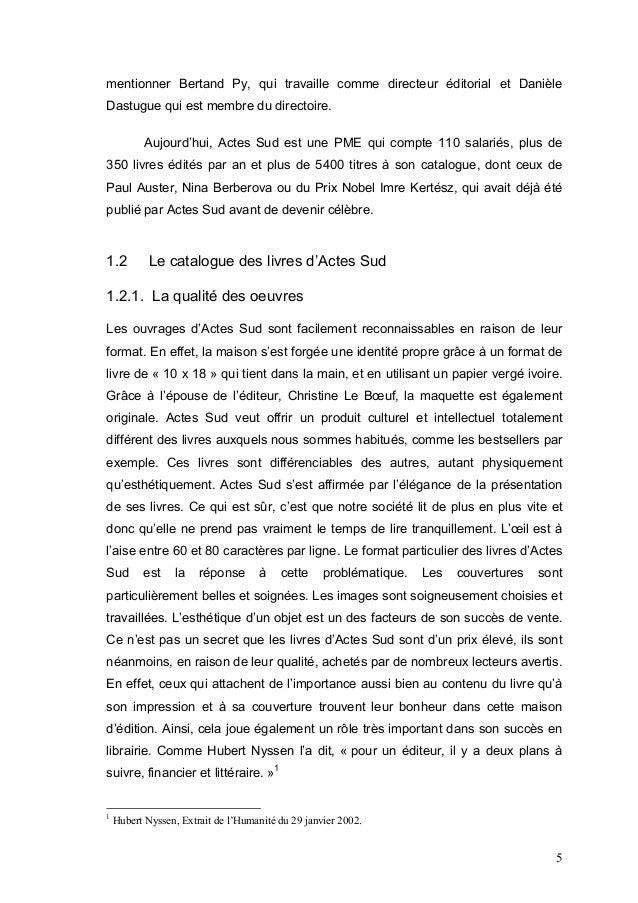 mentionner Bertand Py, qui travaille comme directeur éditorial et DanièleDastugue qui est membre du directoire.           ...